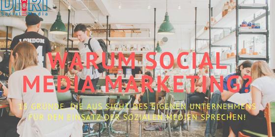 warum social media marketing
