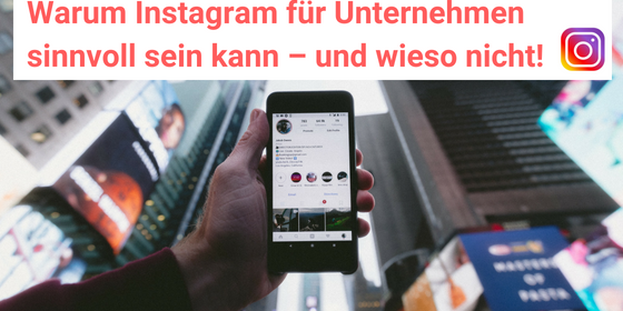 warum instagram für unternehmen